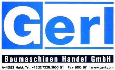 GERL BAUMASCHINEN HANDEL GES.M.B.H.